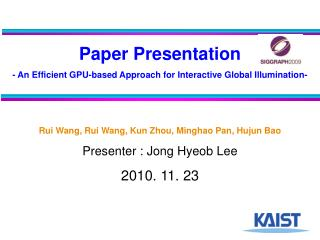 Paper Presentation - An Efficient GPU-based Approach for Interactive Global Illumination-