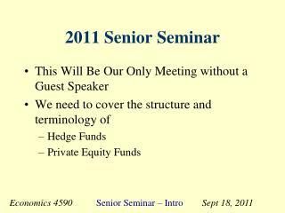 2011 Senior Seminar