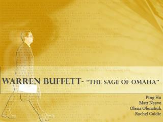 Warren Buffett-  the Sage of Omaha