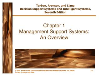 Chapter 1 Management Support Systems: An Overview