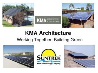 KMA Architecture