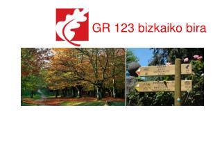 GR 123 bizkaiko bira