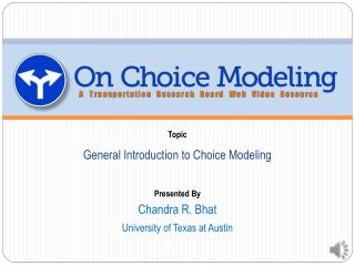 General Introduction to Choice Modeling
