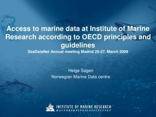 Helge Sagen Norwegian Marine Data centre