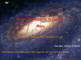 Matter & Antimatter in Cosmic Rays