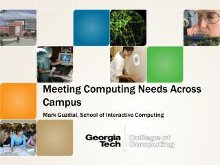 Meeting Computing Needs Across Campus