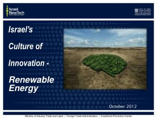 Israel's  Culture of  Innovation -  Renewable  Energy