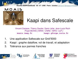 Réunion BGPR/SafeScale   06 / 07 / 2006 - Paris / Jussieu