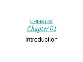 CHEM 522 Chapter 01