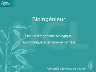 Bioingénieur