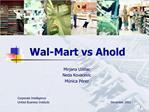 Wal-Mart vs Ahold