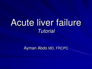 Acute liver failure Tutorial