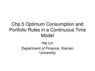 Chp.5 Optimum Consumption and Portfolio Rules in a Continuous Time Model