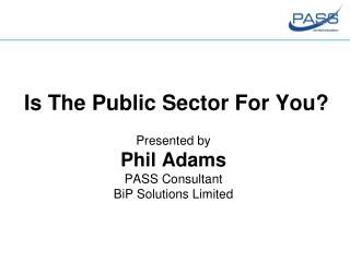 Is The Public Sector For You?