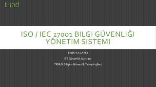 ISO / IEC 27001 Bilgi g�venli?i y�netim sistemi