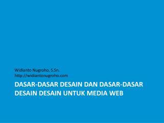 DASAR-DASAR DESAIN DAN DASAR-DASAR DESAIN DESAIN UNTUK MEDIA WEB
