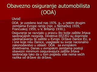 Obave z no osiguranje automobilista (OOA)