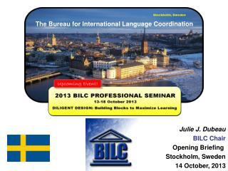 The Bureau for International Language Coordination