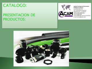 CATALOGO: PRESENTACION DE PRODUCTOS: