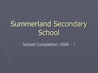 Summerland Secondary School