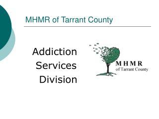 MHMR of Tarrant County
