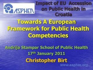 Impact of EU  Accession on Public Health in Croatia