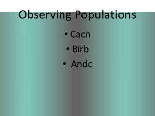Observing Populations