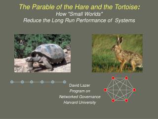 David Lazer Program on  Networked Governance Harvard University