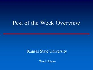 Pest of the Week Overview