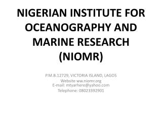 NIGERIAN INSTITUTE FOR OCEANOGRAPHY AND MARINE RESEARCH (NIOMR)