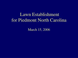Lawn Establishment for Piedmont North Carolina
