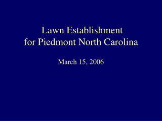 Lawn Establishment for Piedmont North Carolina