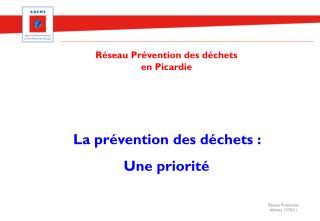 La prévention des déchets :  Une priorité