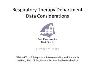 Respiratory Therapy Department Data Considerations