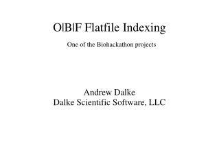 O|B|F Flatfile Indexing
