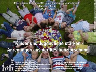 Kinder und Jugendliche st rken -  Anregungen aus der Resilienzforschung
