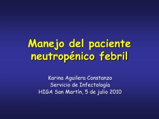 Manejo del paciente neutropénico febril