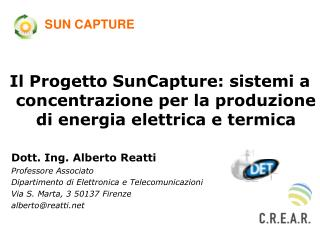 Il Progetto SunCapture: sistemi a concentrazione per la produzione di energia elettrica e termica
