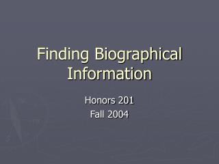Finding Biographical Information