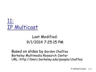11:  IP Multicast