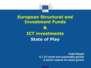 European  Structural and Investment  Funds & ICT investments State of Play