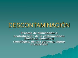 DESCONTAMINACIÓN