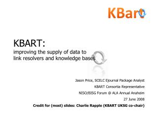 KBART: improving the supply of data to  link resolvers and knowledge bases
