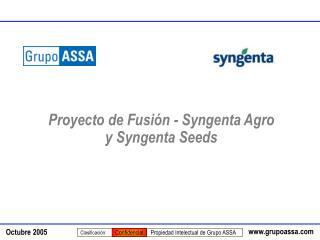 Proyecto de Fusión - Syngenta Agro y Syngenta Seeds