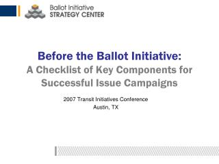 Before the Ballot Initiative: A Checklist of Key Components for Successful Issue Campaigns