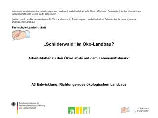 """""""Schilderwald"""" im Öko-Landbau?"""