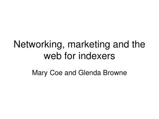 Networking, marketing and the web for indexers