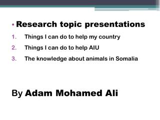 Research topic presentations Things I can do to help my country Things I can do to help AIU