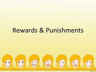 Rewards & Punishments