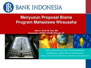 Pelatihan Proposal Bisnis Program Wirausaha Mahasiswa
